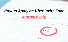 How to Apply Uber Invite Code Retroactively